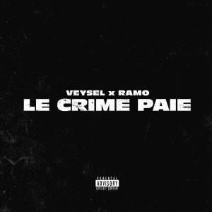 Album LE CRIME PAIE (Explicit) from Ramo