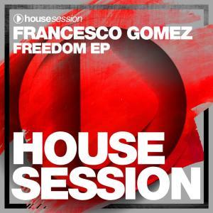 Album Freedom Ep from Francesco Gomez