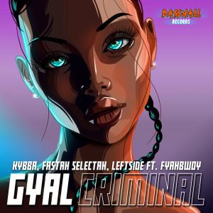 Gyal Criminal (Explicit)