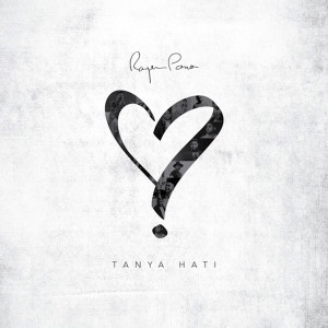 Download Lagu Rayen Pono - Tanya Hati