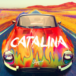 Album Catalina from Sheppard