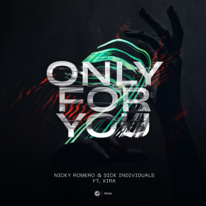 Album Only For You from Nicky Romero