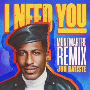 Jon Batiste的專輯I NEED YOU (Montmartre Remix)