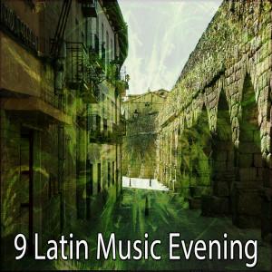 9 Latin Music Evening