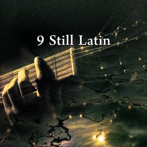 Gypsy Flamenco Masters的專輯9 Still Latin