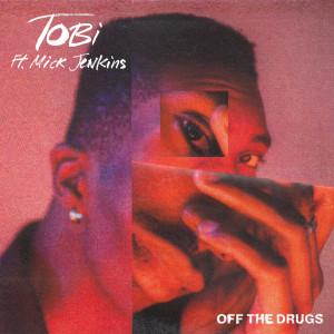 Album Off The Drugs (Explicit) from Tobi