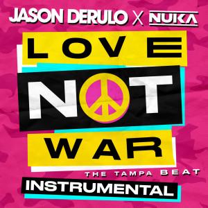 Love Not War (The Tampa Beat) [Instrumental]