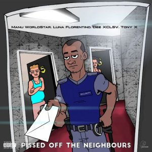 Album Pissed Off The Neighbours from Dee XCLSV