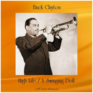 Album High Life / A Swinging Doll from Buck Clayton