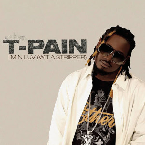 Album I'm N Luv (Wit A Stripper) Remix Triple Play from T-Pain