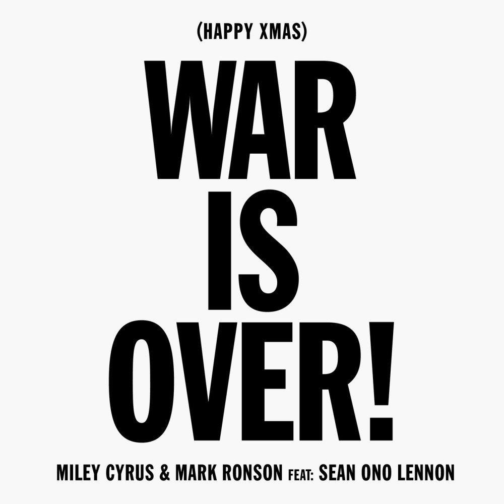 Happy Xmas (War Is Over) 2018 Miley Cyrus; Mark Ronson; Sean Lennon