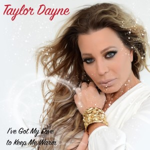 Album I've Got My Love To Keep Me Warm from Taylor Dayne