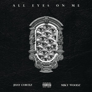Listen to All Eyes On Me song with lyrics from Jhay Cortez