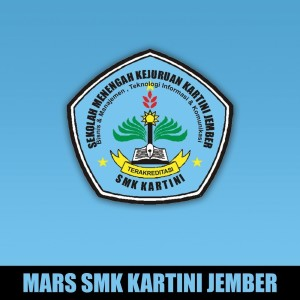 Dengarkan Mars SMK Kartini Jember lagu dari Rachardy Andriyanto dengan lirik
