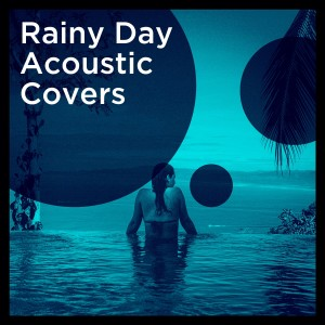 Album Rainy Day Acoustic Covers from Acoustic Hits