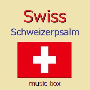 Album Swiss/Schweizerpsalm (Music Box) from Orgel Sound J-Pop
