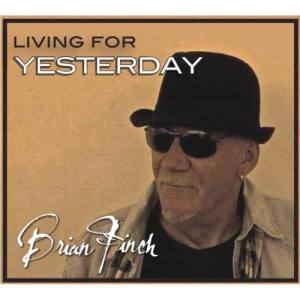 Album Living For Yesterday from Brian Finch