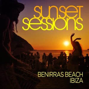 Album Sunset Sessions - Benirras, Ibiza from Various Artists
