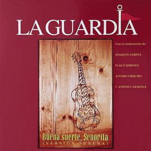 Album Buena Suerte, Señorita (Version Sureña) from La Guardia