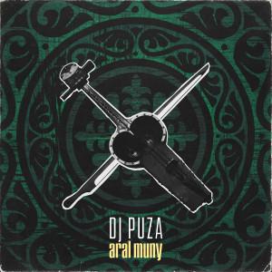 Album Aral Muńy from DJ Puza