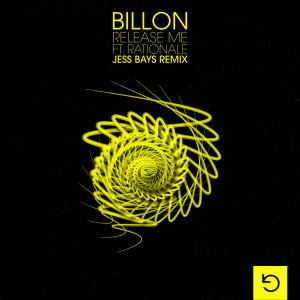 Album Release Me (feat. Rationale) (Jess Bays Remix) from Billon