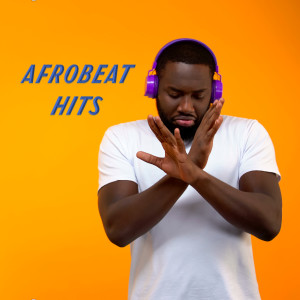 Album Afrobeat Hits from Various Artists