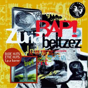 Album Zuria Beltzez + Bide huts Etxe Huts from B.A.P.!!
