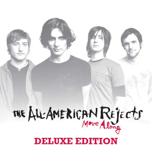 The All American Rejects的專輯Move Along