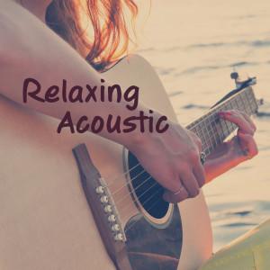 Relaxing Acoustic dari Various Artists