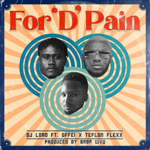 Album For 'D' Pain from DJ Lord