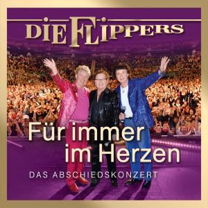 Album Für immer im Herzen - Das Abschiedskonzert from Die Flippers