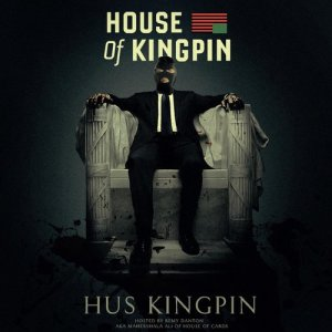 Album House of Kingpin (Hosted by Remy Danton) from Hus Kingpin