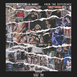 Album Know the Difference (feat. Lil Baby) (Explicit) from Icewear Vezzo