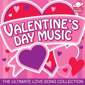 The Hit Co.的專輯Valentine's Day Music: The Ultimate Love Song Collection