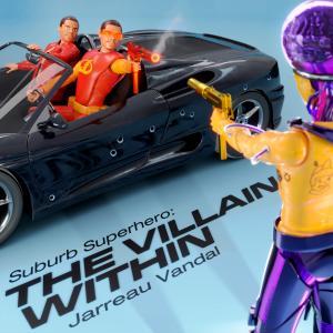 Album Suburb Superhero: The Villain Within (Explicit) from Jarreau Vandal