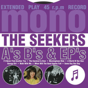 Album A's, B's & EP's from The Seekers