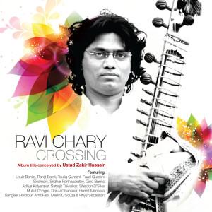 Ravi Chary Crossing 2011 Ravi Chary