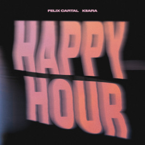 Album Happy Hour from Kiiara