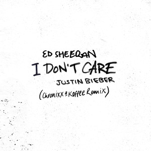 Ed Sheeran的專輯I Don't Care (Chronixx & Koffee Remix)