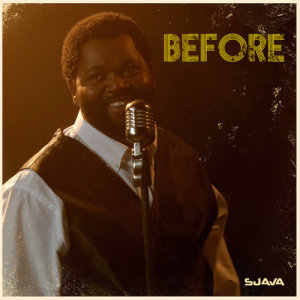 Listen to Before song with lyrics from Sjava