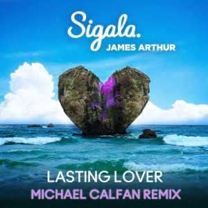 Album Lasting Lover (Michael Calfan Remix) from Sigala