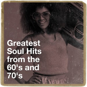 60's Party的專輯Greatest Soul Hits from the 60's and 70's
