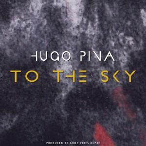 Album To the Sky from Hugo Pina