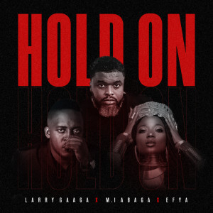 Album Hold On from M.I Abaga