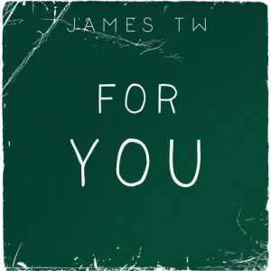 Album For You from James TW