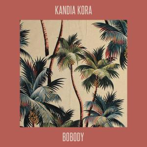 Album Bobody (Explicit) from Kandia Kora