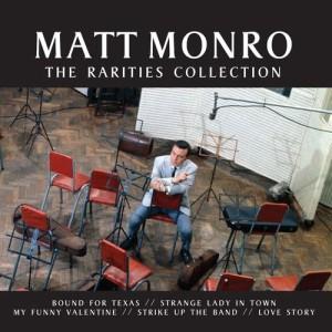 Matt Monro的專輯The Rarities Collection