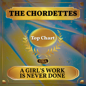 Album A Girl's Work Is Never Done from The Chordettes