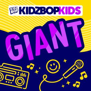 Kidz Bop Kids的專輯Giant