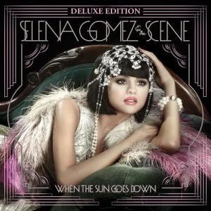 Selena Gomez + the Scene的專輯When the Sun Goes Down
